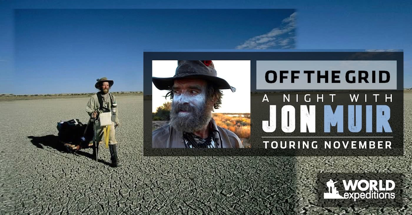 Off the grid A night with Jon Muir