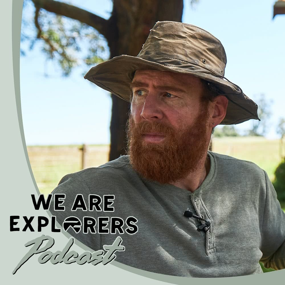 Beau Miles Big Gums We Are Explorers Podcast